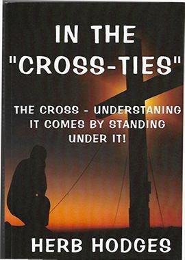 in the cross-ties - herb hodges