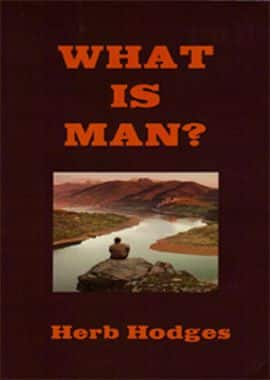 what is man - herb hodges
